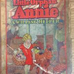 The front over of the book Little Orphan Annie: A Willing Helper