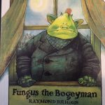 The front cover of Fungus the Bogeyman by Raymond Briggs